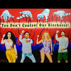 you don't control our blackness-ybw-exibit